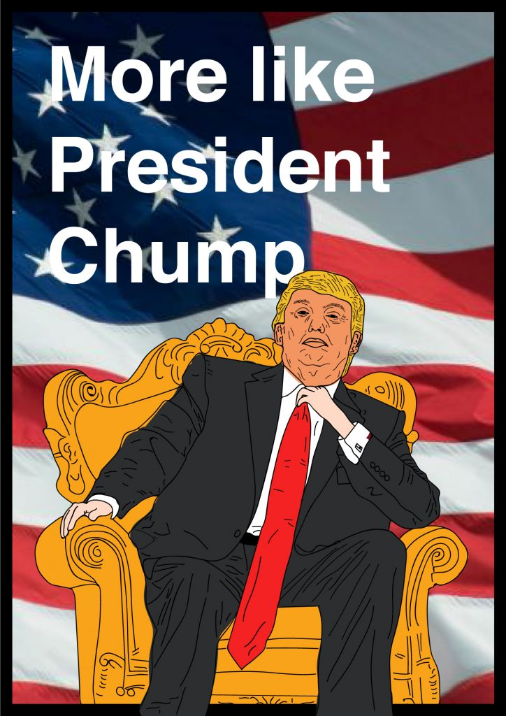 More like President Chump